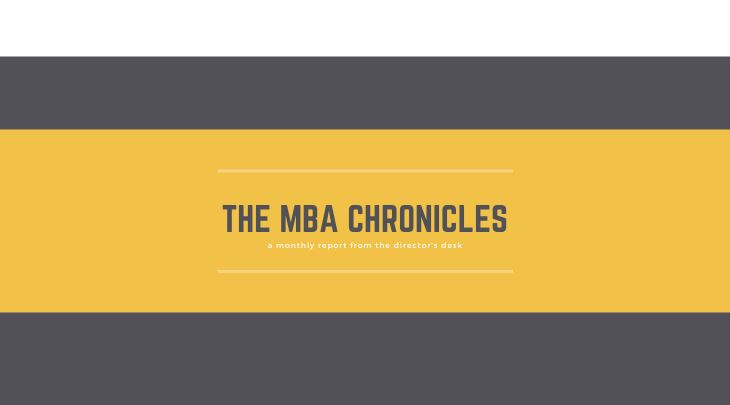The MBA Chronicles: a monthly director's report